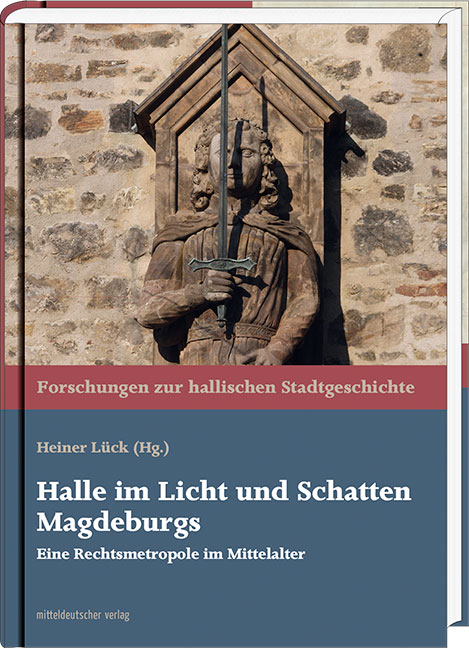 Lück_Heiner_Halle im Licht und Schatten Magdeburgs