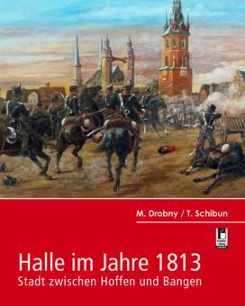 Drobny_Schibun_Halle im Jahre 1813