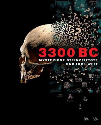 Meller_Harald_3300 BC - Mysteriöse Steinzeittote und ihre Welt