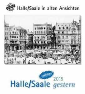 Halle-Saale gestern 2015