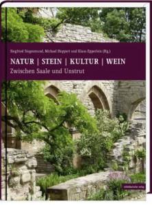 Siegesmund_Hoppert_Epperlein_Natur - Stein - Kultur - Wein