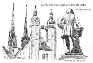 Schulz_Sabine_Der kleine Halle Saale Kalender 2015
