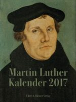 Martin Luther Kalender 2017