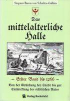 schultze-gallera_siegmar-baron-von_das-mittelalterliche-halle-erster-band-bis-1266