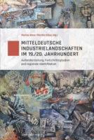 ahne_gibas_mitteldeutsche-industrielandschaften